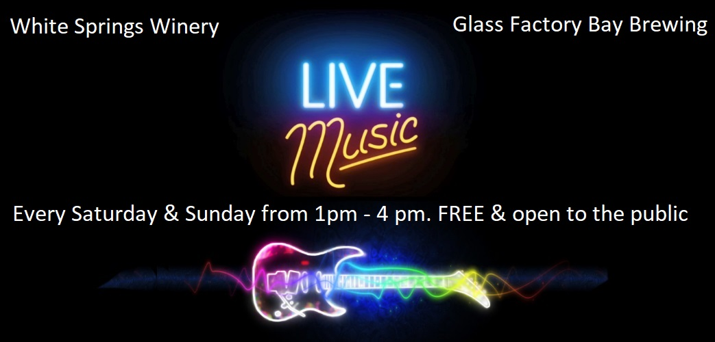 February 2018 Music Lineup at White Springs Winery & Glass Factory Bay Brewing!