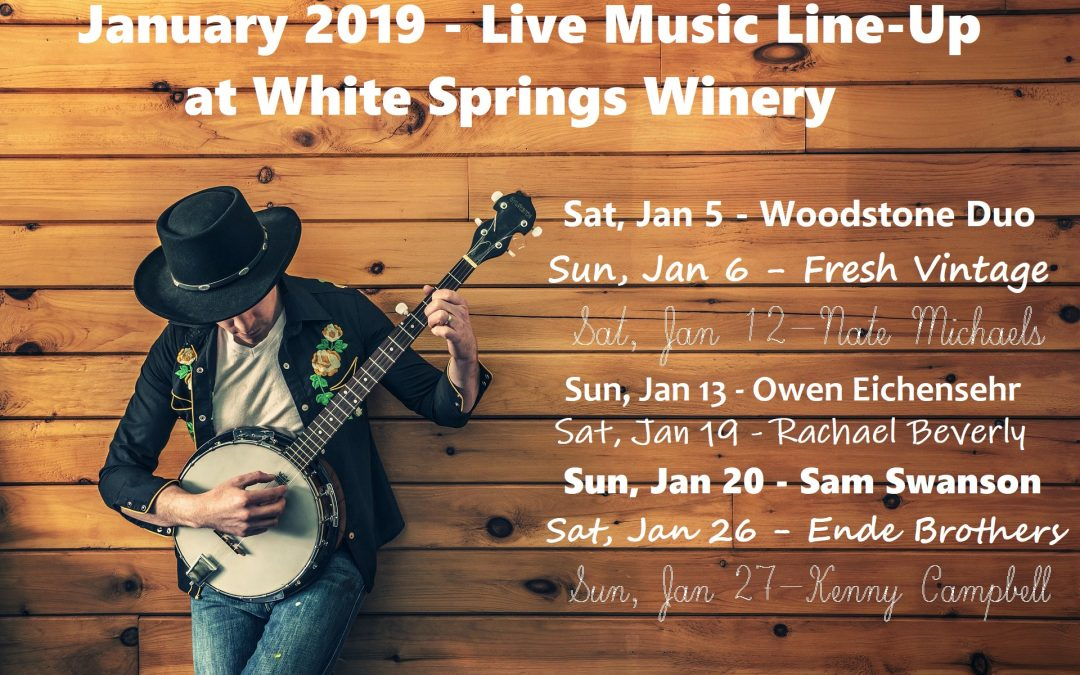 January 2019 Live Music at White Springs Winery