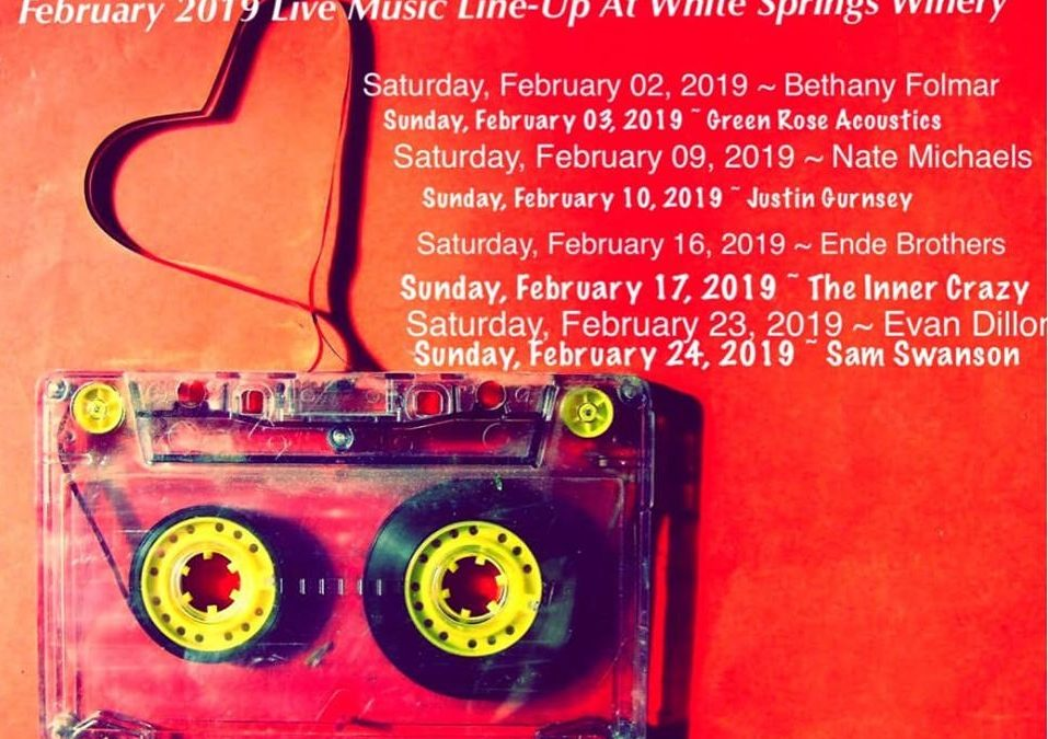 February 2019 Live Music at White Springs Winery