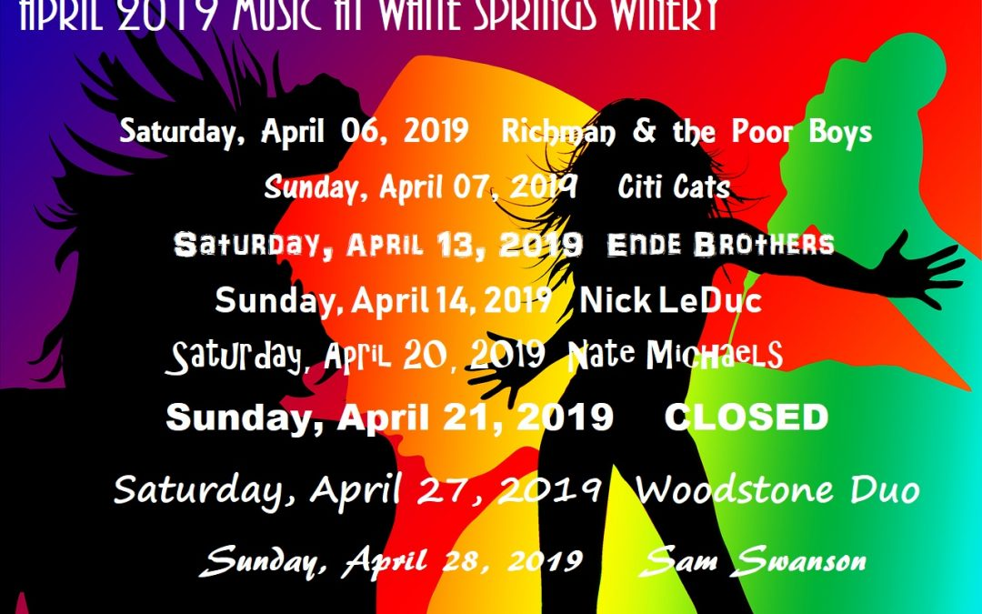 April 2019 Live Music at White Springs Winery