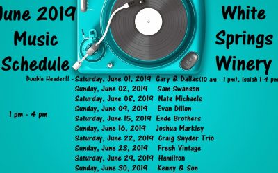 June 2019 Live Music at White Springs Winery!