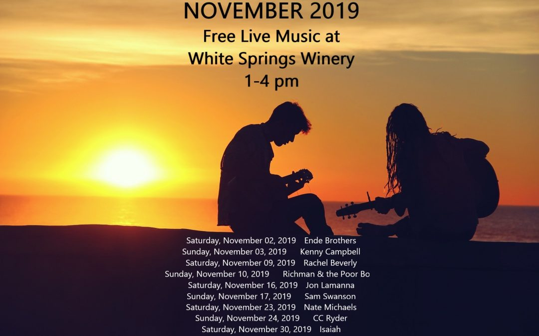 November 2019 Live Music at White Springs Winery